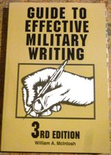 Guide to Effective Military Writing by William A. McIntosh in 29 Palms, California