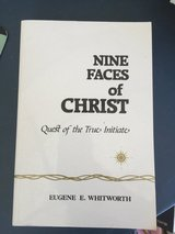 Nine Faces of Christ: Quest of the True Initiate in Travis AFB, California