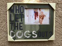 """""""Who let the dogs out?"""" Picture frame in Vacaville, California"""