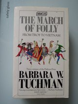 """The March of Folly"" by Barbara W. Tuchman in Stuttgart, GE"