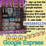 Free $15 credit from google express in Travis AFB, California