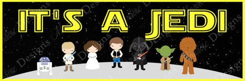 "Star Wars ""It's A Jedi"" 2x6 Foot Poster for Baby Shower in Bartlett, Illinois"