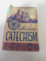 1935 Luther's Large Catechism in Aurora, Illinois