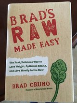 LOSE WEIGHT & LIVE HEALTHY with Brad's Raw Made Easy in Fairfield, California