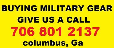 BUYING MILITARY GEAR CALL TEXT EMAIL ANYTIME EMAIL: MILGEAR247@GMAIL.COM in Fort Benning, Georgia