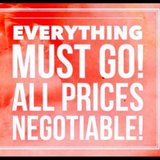 $EVERYTHING MUST GO$ in Kingwood, Texas
