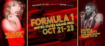 (1-3) FORMULA 1 RACE 3 DAY TAYLOR SWIFT & USHER TIX - CHEAP - Oct 21-23 - CALL NOW in Houston, Texas