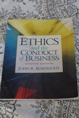 Ethics and the Conduct of Business Seventh Edition by John R. Boatright in Travis AFB, California