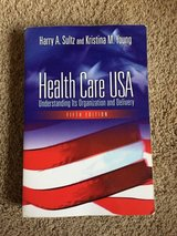 Health Care USA: Understanding Its Organization and Delivery 5th edition in Travis AFB, California
