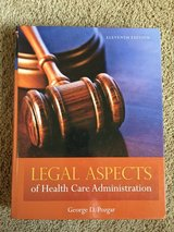 Legal Aspects of Health Care Administration 11th ed in Travis AFB, California