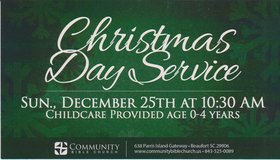CHRISTMAS DAY SERVICE!! in Beaufort, South Carolina