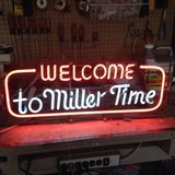 """Vintage """"Welcome to Miller Time"""" neon sign in Aurora, Illinois"""