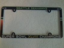 Seahawks License Plate Frame Super Bowl XLVIII Champions (NEW) $12 each or 2 for $20 in Tacoma, Washington