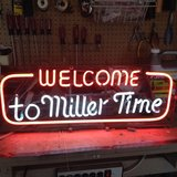 "Vintage ""Welcome to Miller Time"" neon sign in Aurora, Illinois"