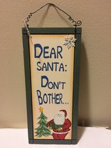Dear Santa Hanging Wood Sign in Aurora, Illinois