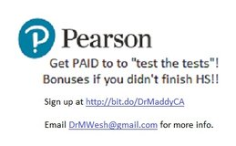"""Southern Californians! Get PAID to to """"test the tests""""! Bonuses if you didn't finish HS!! in Camp Pendleton, California"""