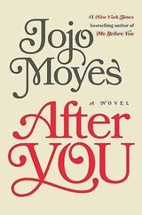 After You by Jojo Moyes (2015, Hardcover) in Beaufort, South Carolina