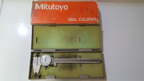 "Mitutoyo 6"" dial calipers in Vacaville, California"