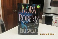 "Nora Roberts Hardback Book ""Blue Smoke"" in Kingwood, Texas"
