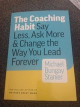 The Coaching Habit by Michael Bungay Stanier in Aurora, Illinois