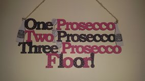 One prosecco sign in Lakenheath, UK
