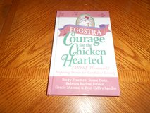 EGGSTRA COURAGE FOR THE CHICKEN HEARTED in Fort Riley, Kansas