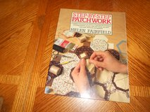 STEP BY STEP PATCHWORK BOOK NEW in Fort Riley, Kansas