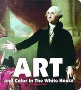 New: Art and Color in the White House Board Book in Arlington, Texas