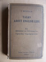1910 Book:  Talks about English Life, by R. Rentsch: in Ramstein, Germany