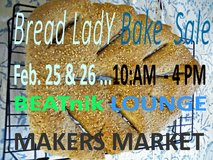 Bread Lady BakeSale at MAKERS Market,  at the Beatnik Lounge, FEB. 25 & 26 10 AM Close 4 PM  615... in 29 Palms, California