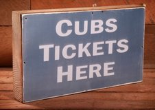 CHICAGO CUBS TICKETS in Chicago, Illinois