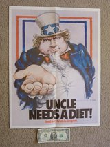 {UNCLE NEEDS A DIET!} 1978 Political Poster in 29 Palms, California
