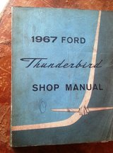 Official FORD 1967 Thunderbird Shop Manual (complete) in Fort Leonard Wood, Missouri
