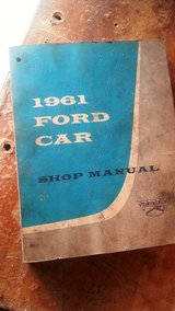Official 1961 FORD CAR Factory shop manual in Fort Leonard Wood, Missouri