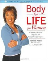 ***Body for Life for Women: A Woman's Plan for Physical and Mental Transformation in Kingwood, Texas