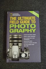 National Geographic guide to photography  New in Aurora, Illinois