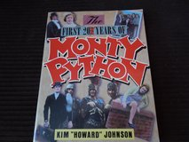 The First 20 Years of Monty Python in Byron, Georgia