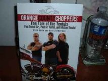 ORANGE COUNTY CHOPPERS/THE TALE OF THE TEUTULS BOOK in Sacramento, California