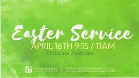 EASTER SERVICE!! in Beaufort, South Carolina