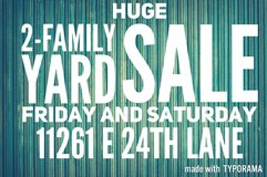 HUGE 2 family yard sale 11261 E 24th Lane Friday and Saturday in Yuma, Arizona
