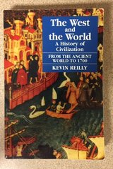 The West And The World:  A History Of Civilization From The Ancient World To 1700 (Kevin Reilly) in 29 Palms, California