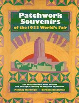 Patchwork Souvenirs Of The 1933 World's Fair in Schaumburg, Illinois