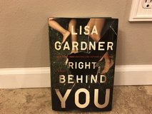 "Lisa Gardner's ""Right Behind You"" Hardcover in Fort Leonard Wood, Missouri"