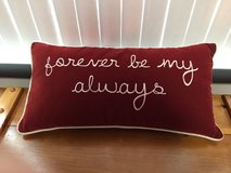 Forever Be My Always pillow. Nice for wedding in Eglin AFB, Florida