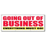 GOING OUT OF EVERYTHING MUST GO Sign Banner 4' x 2' w/ 4 Grommets in Oceanside, California