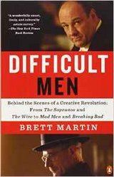Difficult Men:  Behind the Scenes of a Creative Revolution From The Sopranos to Breaking Bad in Stuttgart, GE