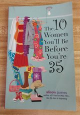 The 10 Women You'll Be Before You're 35 BOOK in Columbus, Georgia