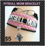 PITBULL MOM BRACELET in Fort Benning, Georgia