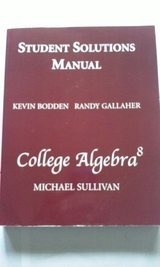 College Algebra 8 Solutions Manual c2008 in Elgin, Illinois