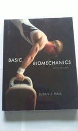 Basic Biomechanics copyright 2012 in Bartlett, Illinois